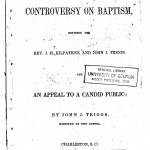 A Review of the Controversy on Baptism by Rev John J Triggs