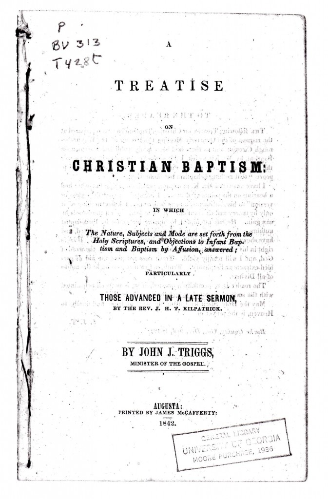 A Treatise on Christian Baptism by Rev John J Triggs